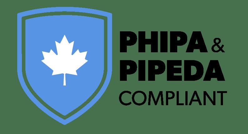 PHIPA & PIPEDA Compliant